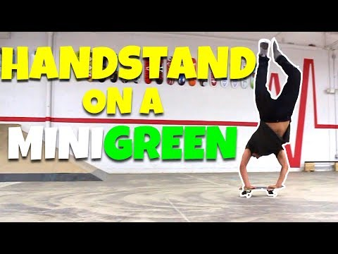 Handstand On A Minigreen! Mini Board Monday
