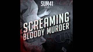 Sum 41 (Screaming Bloody Murder) - Sick Of Everyone