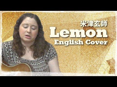 Kenshi Yonezu / Lemon (English Cover)