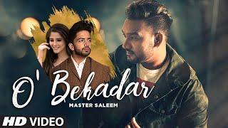 O' Bekadar: Master Saleem (Full Song) Gold Boy   Shah Ali   Latest Punjabi Songs 2019