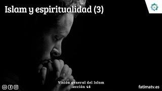 Islam y espiritualidad (3)