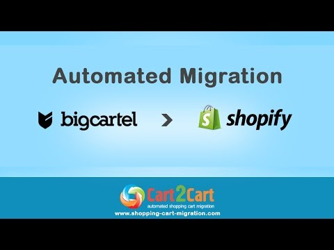 How to Migrate from Big Cartel to Shopify with Cart2Cart
