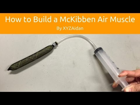 How to Build a McKibben Air Muscle