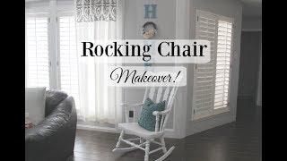 ROCKING CHAIR MAKEOVER! | HOME DECOR | Farmhouse Style