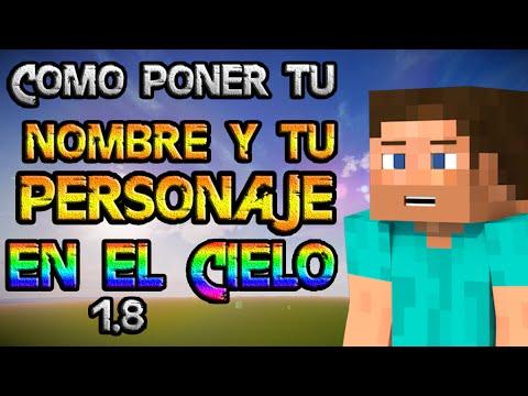 Como Poner Tu Nombre Y Tu Personaje En El Cielo De Minecraft 2015
