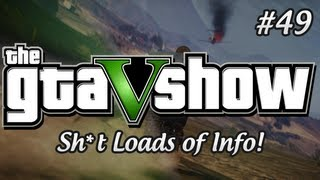 GTA V INFORMATION COMING - SH#T LOADS!! - GTA 5 Show!