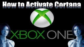 How to Activate and use Cortana on Xbox One