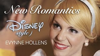 New Romantics by Taylor Swift DISNEY COVER - Evynne Hollens
