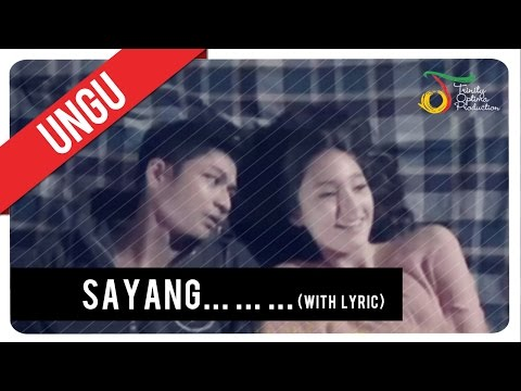 UNGU - Sayang... ... ... (with Lyric) | VC Trinity