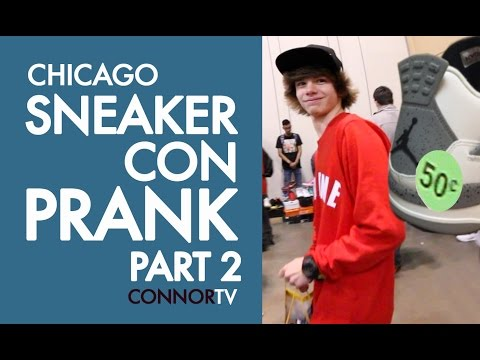 ULTIMATE PRANK Sneaker Con CHICAGO 2016 PART 2 Yeezy Air Jordan - CONNOR TV