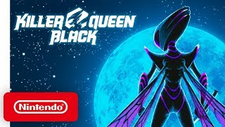 Killer Queen Black - Release Date Trailer - Nintendo Switch
