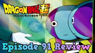 Dragon Ball Super Episode 91 Review: Which Universe Will Prevail?! The Mightiest Warriors Assemble!!
