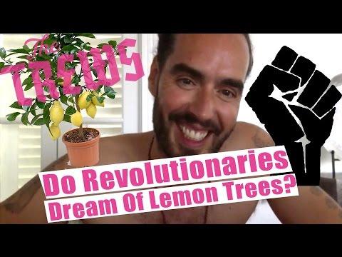 Do Revolutionaries Dream Of Lemon Trees? Russell Brand The Trews (E329)