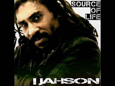 I Jahson - Source Of Life (Richvibes Records) [Full Album]