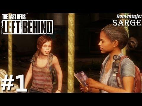 Zagrajmy w The Last of Us: Left Behind DLC odc. 1 Ellie w roli głównej