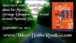 David Paulides - Missing 411 Interview - 9-22-13