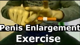 Gain 3 inches Naturaly - Bigger Penis Enlargement Exercise Video