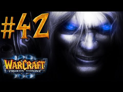 Warcraft 3 The Frozen Throne Walkthrough - Part 42 - A Symphony of Frost and Flame [5/5]