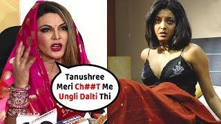 Rakhi Sawant's Another Revelation about Tanushree Dutta Says Ungli Dalti Thi