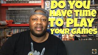 Do you have time to play the games you own?