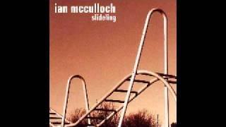 Ian Mcculloch - Playgrounds and city parks (Lyrics)