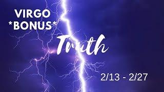 VIRGO *BONUS*: The Harsh Truth 2/13 - 2/27