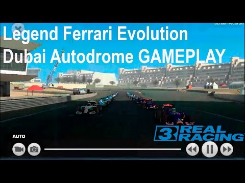 Real Racing 3-Legend Ferrari Evolution Dubai Autodrome [gameplay]