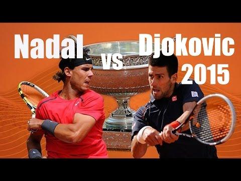 Nadal vs Djokovic 2015 French Open | Predictions