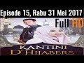 Kantini D'hijabers Season 2 Episode 15 | 31 Mei 2017
