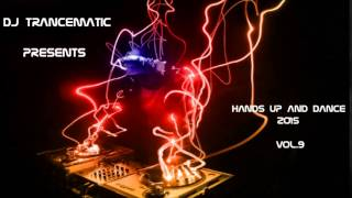 Techno 2015 - Best of Hands Up and Dance 2015 Vol.9 (MegaMix)
