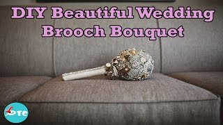 How to make the best DIY wedding brooch bouquet