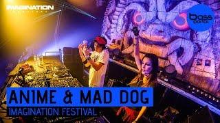 AniMe & Mad Dog - Imagination Festival 2016 [BassPortal]