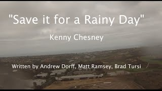"""Save It for a Rainy Day"" - Kenny Chesney Lyric Video ~ Cessna 172 KCRQ Airport, Carlsbad"