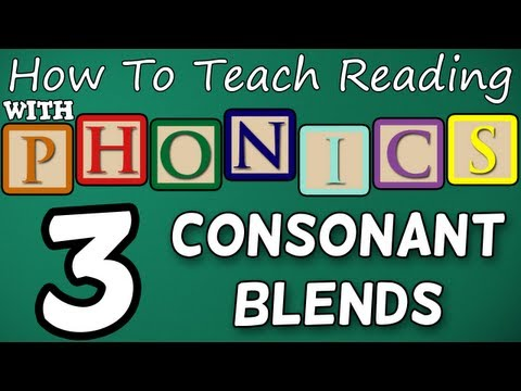 How to teach reading with phonics – 3/12 – 2 & 3 Letter Consonant Blends – Learn English Phonics!