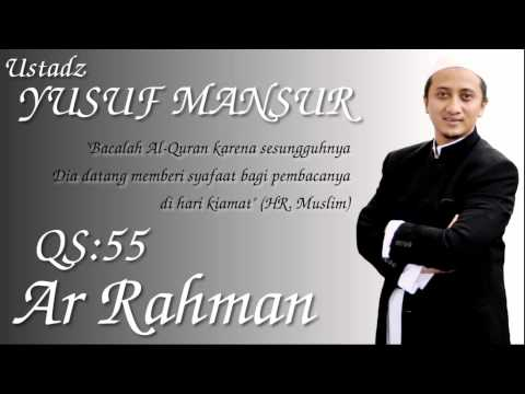 Qs.55. Ar Rahman (ust. Yusuf Mansur) video