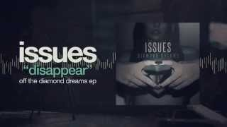 Issues - Disappear
