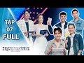 HẸN NGAY ĐI - TẬP 7 Full   Thanh Duy Idol, Will, Châu Đăng Khoa, Cường Seven khẩu chiến