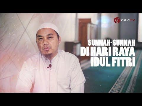 Ceramah Singkat: Sunnah-Sunnah Di Hari Raya Idul Fitri - Ustadz Resa Gunarsa, Lc