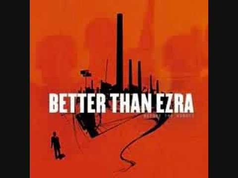 Better Than Ezra - Burned