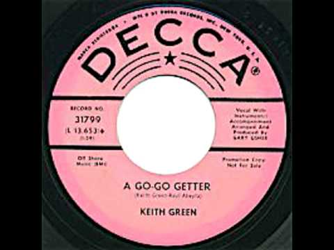 KEITH GREEN-GO GO GETTER