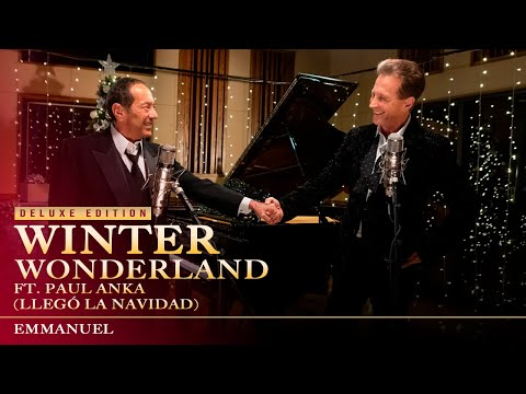 Emmanuel feat. Paul Anka - Winter Wonderland (Video Oficial)