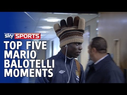 Top 5 Mario Balotelli Moments