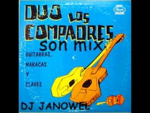 Los Compadres - Son Mix.(Prod. Dj janowel)