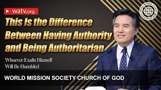 Whoever Exalts Himself Will Be Humbled〘God the Mother, WMSCOG〙