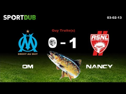 MARSEILLE - NANCY ★ Ligue 1
