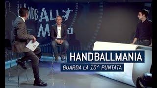 HandballMania - 10^ puntata [15 novembre]