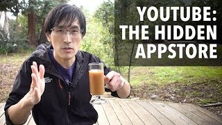YouTube: The Hidden App Store Economy (the next big thing in tech is here)