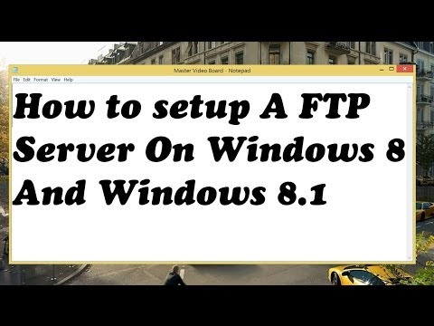 How to setup A FTP Server On Windows 8 And Windows 8 1