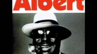 Watch Albert King I Dont Care What My Baby Do video