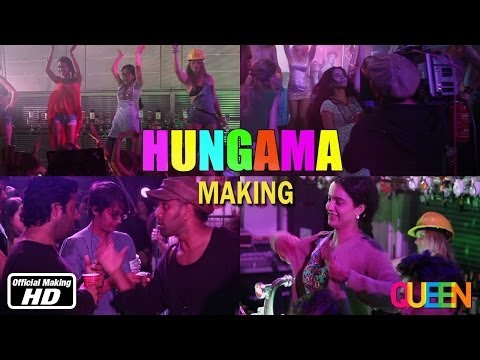Queen | Hungama | Making | 7th March video